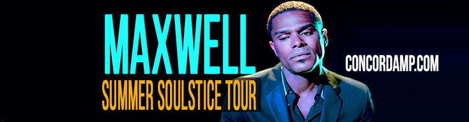 Maxwell at Concord Pavilion