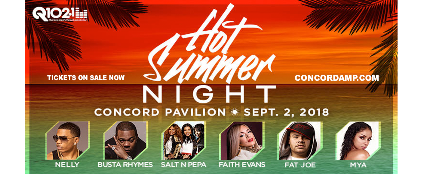 Hot Summer Night: Nelly, Busta Rhymes, Salt N Pepa, Faith Evans & Fat Joe at Concord Pavilion