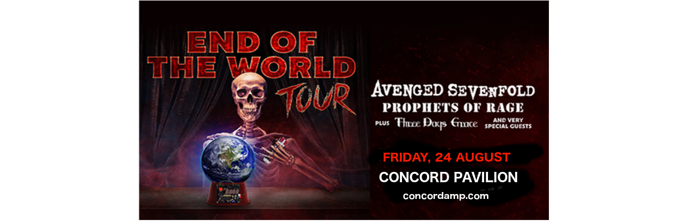**CANCELLED** End of the World Tour: Avenged Sevenfold, Prophets of Rage & Three Days Grace at Concord Pavilion