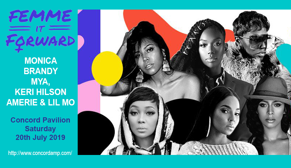 Femme It Forward Tour: Monica, Brandy, Mya, Keri Hilson, Amerie & Lil Mo at Concord Pavilion