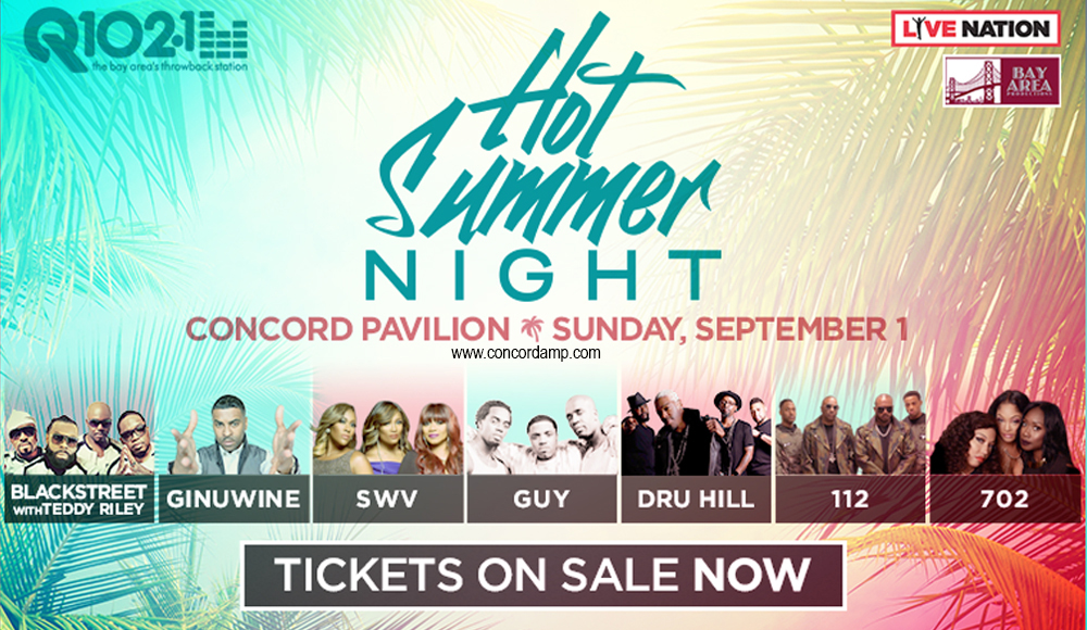 Hot Summer Night 2019: Blackstreet, Ginuwine, SWV, Guy, Dru Hill, 112 & 702 at Concord Pavilion